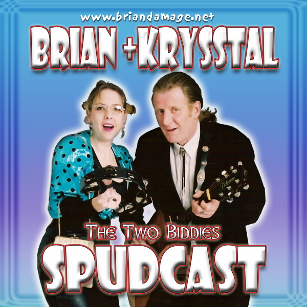 Brian & Krysstal's new CD Spudcast